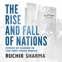 Rise and Fall of Nations - Ruchir Sharma - audiobook