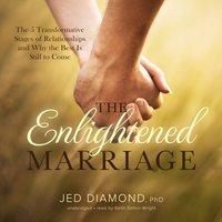 Enlightened Marriage - PhD Jed Diamond - audiobook