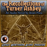 Recollections of Turner Ashbey - Brian Price - audiobook