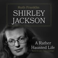 Shirley Jackson - Ruth Franklin - audiobook