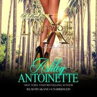 Luxe 2 - Ashley Antoinette - audiobook
