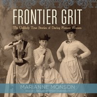 Frontier Grit - Marianne Monson - audiobook