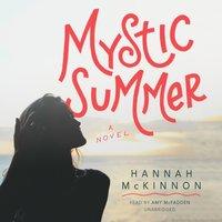 Mystic Summer - Hannah McKinnon - audiobook