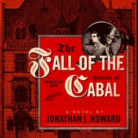 Fall of the House of Cabal - Jonathan L. Howard - audiobook