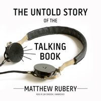 Untold Story of the Talking Book - Matthew Rubery - audiobook