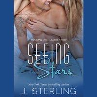 Seeing Stars - J. Sterling - audiobook