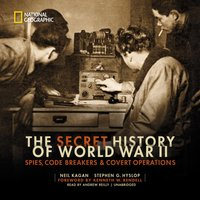 Secret History of World War II - Neil Kagan - audiobook