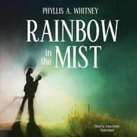 Rainbow in the Mist - Phyllis A. Whitney - audiobook