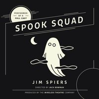 Spook Squad - Jim Spiers - audiobook