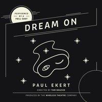 Dream On - Paul Ekert - audiobook