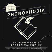 Phonophobia - Jack Bowman - audiobook