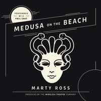 Medusa on the Beach - Marty Ross - audiobook