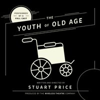 Youth of Old Age - Stuart Price - audiobook