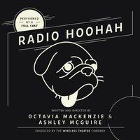Radio Hoohah - Octavia MacKenzie - audiobook