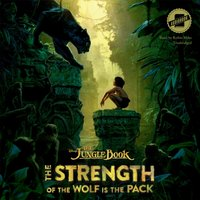 Jungle Book: The Strength of the Wolf Is the Pack - Disney Press - audiobook