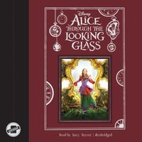 Alice through the Looking Glass - Disney Press - audiobook