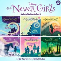 Never Girls Audio Collection: Volume 1 - Kiki Thorpe - audiobook
