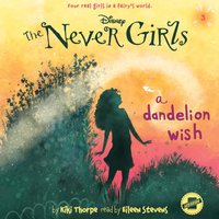 Dandelion Wish - Kiki Thorpe - audiobook