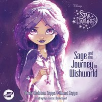Sage and the Journey to Wishworld - Shana Muldoon Zappa - audiobook