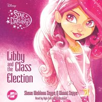 Libby and the Class Election - Shana Muldoon Zappa - audiobook
