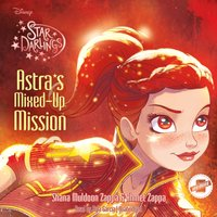 Astra's Mixed-Up Mission - Shana Muldoon Zappa - audiobook