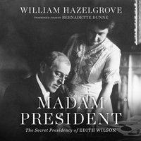 Madam President - William Hazelgrove - audiobook