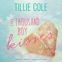 Thousand Boy Kisses - Tillie Cole - audiobook