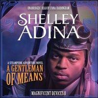 Gentleman of Means - Shelley Adina - audiobook