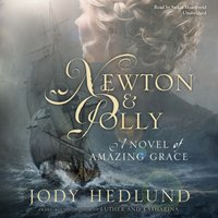 Newton and Polly - Jody Hedlund - audiobook