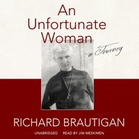 Unfortunate Woman - Richard Brautigan - audiobook