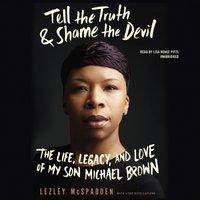 Tell the Truth & Shame the Devil - Lezley McSpadden - audiobook