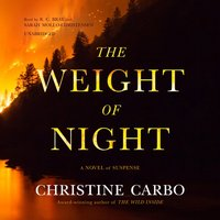 Weight of Night - Christine Carbo - audiobook