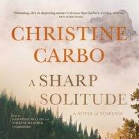 Sharp Solitude - Christine Carbo - audiobook