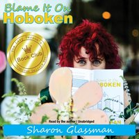 Blame It on Hoboken - Sharon Glassman - audiobook