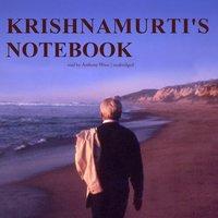 Krishnamurti's Notebook - Jiddu Krishnamurti - audiobook