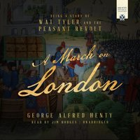 March on London - George Alfred Henty - audiobook