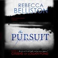 Pursuit - Rebecca Belliston - audiobook