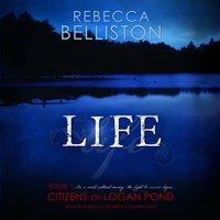 Life - Rebecca Belliston - audiobook