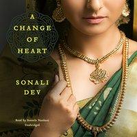 Change of Heart - Sonali Dev - audiobook