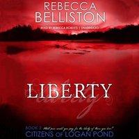 Liberty - Rebecca Belliston - audiobook