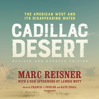 Cadillac Desert, Revised and Updated Edition - Marc Reisner - audiobook