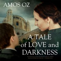 Tale of Love and Darkness - Amos Oz - audiobook