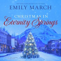 Christmas in Eternity Springs - Emily March - audiobook