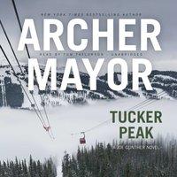 Tucker Peak - Archer Mayor - audiobook