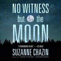 No Witness but the Moon - Suzanne Chazin - audiobook