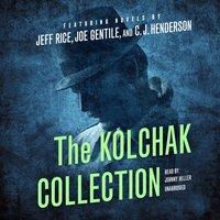 Kolchak Collection - Blackstone Audio - audiobook