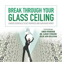 Break through Your Glass Ceiling - Made for Success - audiobook
