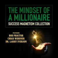 Mindset of a Millionaire - Bob Proctor - audiobook