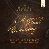 Final Reckoning - George Alfred Henty - audiobook