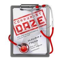 Communist Daze - Vladimir A. Tsesis - audiobook